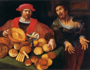 """All that bread, and not a broken loaf in the lot. And the rich man on the left is hoarding it all. Some things haven't changed since 1600. (""""War and Peace or Rich and Poor"""" by an anonymous Flemish painter. http://bit.ly/1kO3pN0"""